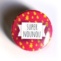 pins-badge-38-mm-super-nounou-3005997-nounou-59540_570x0